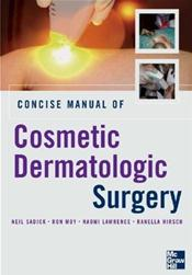 Concise Manual of Cosmetic Dermatologic Surgery