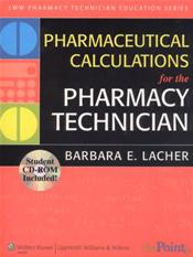 Pharmaceutical Calculations for Pharmacy Technicians. Text with CD-Rom for Windows and Macintosh; and Online Access Code for thePoint.