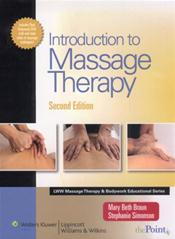 Introduction to Massage Therapy. Text with DVD