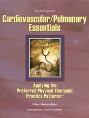 Cardiovascular/Pulmonary Essentials: Applying the Preferred Physical Therapist Practice Patterns(SM)