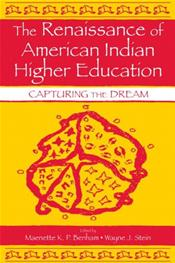Renaissance of American Indian Higher Education
