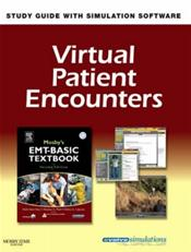 Virtual Patient Encounters for Stoy et al: Mosby's EMT-Basic Textbook. Revised Second Edition