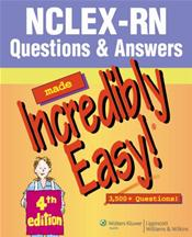 NCLEX-RN Questions and Answers Made Incredibly Easy