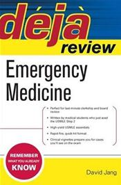 Deja Review: Emergency Medicine