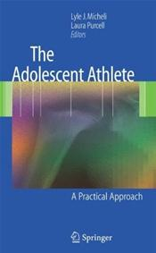 Adolescent Athlete: A Practical Approach Cover Image