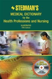 Stedman's Medical Dictionary for the Health Professions and Nursing: Illustrated. Text with CD-ROM for Windows and Macintosh and Internet Access Code for thePoint