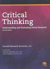 Critical Thinking: Understanding and Evaluating Dental Research