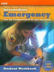 Intermediate Emergency: Care and Transportation of the Sick and Injured, Student Workbook Cover Image