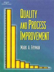 Quality And Process Improvement. Text with CD-ROM for Windows