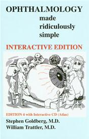 Ophthalmology Made Ridiculously Simple. Text with Interactive CD-ROM for Macintosh and Windows