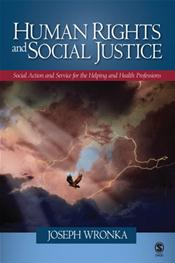 Human Rights and Social Justice: Action and Service for the Helping and Health Professions