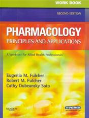 Workbook for Pharmacology: Principles and Applications: A Worktext for Allied Health Professionals Image