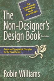 Non-Designer's Design Book: Design and Typgraphic Principles for the Visual Novice
