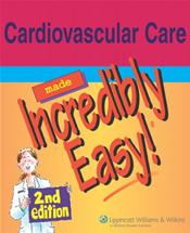 Cardiovascular Care Made Incredibly Easy Cover Image