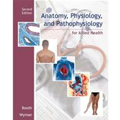 Anatomy, Physiology, and Pathophysiology for Allied Health Image