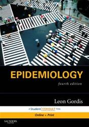 Epidemiology. Text with Internet Access Code for Student Consult Edition