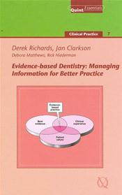 Evidence-Based Dentistry: Managing Information for Better Practice