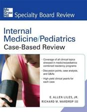 Internal Medicine/Pediatrics: Case-Based Review