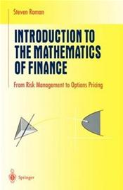 Introduction to the Mathematics of Finance: From Risk Management to Options Pricing