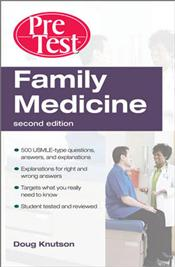 Family Medicine: PreTest Self-Assessment and Review