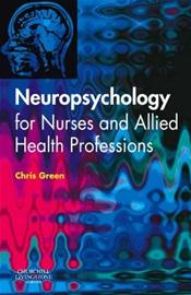 Neuropsychology for Nurses and Allied Health Professionals Image