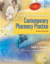 Practical Guide to Contemporary Pharmacy Practice. Text with Internet Access Code for thePoint and Student Resource CD-ROM for Windows and Macintosh