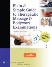 Plain and Simple Guide to Therapeutic Massage and Bodywork Examinations. Text with Online Access Code