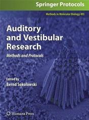 Auditory and Vestibular Research: Methods and Protocols
