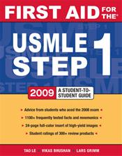 First Aid for the USMLE Step 1: 2009