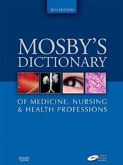 Mosby's Dictionary of Medicine, Nursing and Health Professions. Text with Medical Spellchecker CD-ROM for Windows and Macintosh