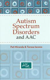 Autism and Augmentative and Alternative Communication (AAC)