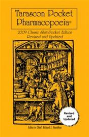 Tarascon Pocket Pharmacopoeia. Classic Shirt Pocket Edition