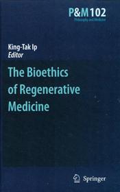 Bioethics of Regenerative Medicine