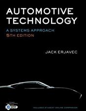 Automotive Technology: A Systems Approach. Text with Internet Access Code for Integrated Website