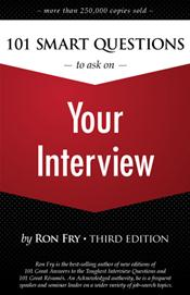 One Hundred and One Smart Questions to Ask on Your Interview