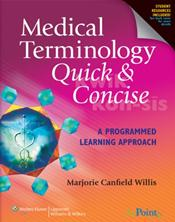 Medical Terminology Quick & Concise: A Programmed Learning Approach. Text with CD-ROM for Macintosh and Windows and Internet Access Code for thePoint.