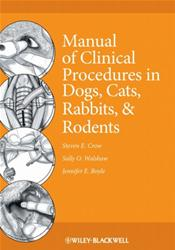 Manual of Clinical Procedures in Dogs, Cats, Rabbits, and Rodents