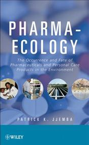 Pharma-Ecology: The Occurrence and Fate of Pharmaceuticals and Personal Care Products in the Environment Cover Image