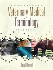 Illustrated Guide to Veterinary Medical Terminology. Text with CD-ROM for Windows
