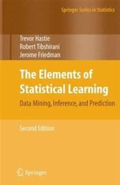 Elements of Statistical Learning: Data Mining, Inference, and Prediction