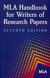 MLA Handbook for Writers of Research Papers. Text with Internet Access Code for Integrated Website