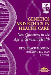 Genetics and Ethics in Health Care: New Questions in the Age of Genomic Health