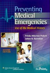 Preventing Medical Emergencies: Use of the Medical History. Text with Internet Access Code for thePoint
