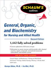 Schaums Outline of General, Organic, and Biochemistry for Nursing and Allied Health Image