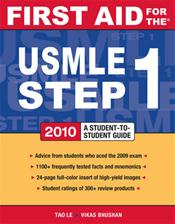 First Aid for the USMLE Step 1: 2010