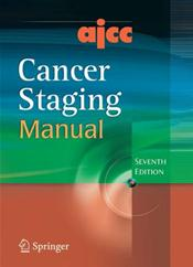 AJCC Cancer Staging Manual. Text with CD-ROM for Windows and Macintosh
