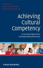 Achieving Cultural Competency: A Case-Based Approach to Training Health Professionals Cover Image