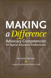 Making a Difference: Advocacy Competencies for Special Education Professionals
