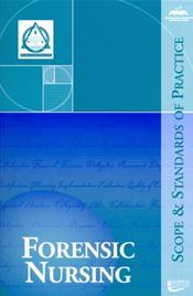 Forensic Nursing: Scope and Standards of Practice