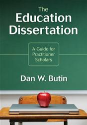 Education Dissertation: A Guide for Practitioner Scholars